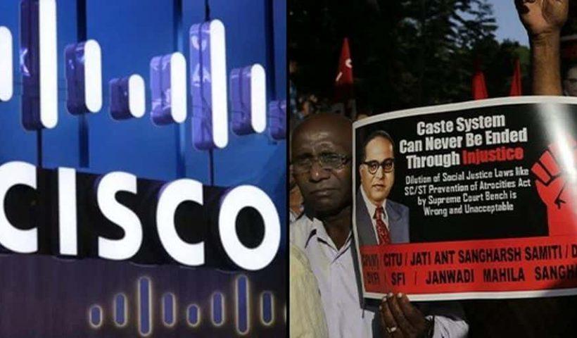 Cisco Caste discrimination dalits